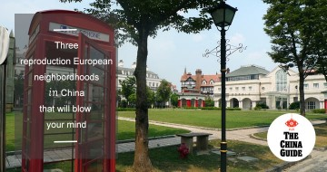 Three Reproduction European Neighborhoods in China That Will Blow Your Mind