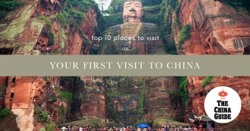 Top 10 Places To Visit On Your First Trip To China