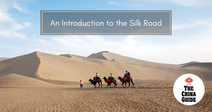 An Introduction to the Silk Road