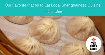 Our Favorite Places to Eat Local Shanghainese Cuisine in Shanghai