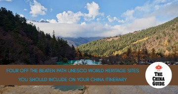 Four Off the Beaten Path UNESCO World Heritage Sites You Should Include on Your  China Itinerary