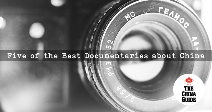 Five of the Best Documentaries about China