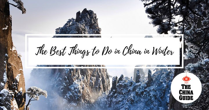 The Best Things to Do in China in Winter