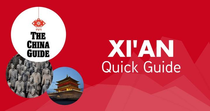 Xi'an Quick Guide