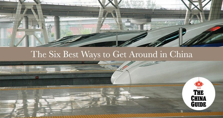 The Six Best Ways to Get Around in China