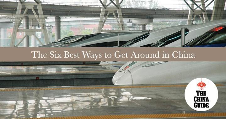 Best Ways to Get Around in China