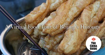 A Virtual Food Tour of Beijing's Hutongs