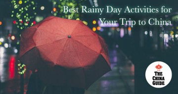 Best Rainy Day Activities for Your Trip to China