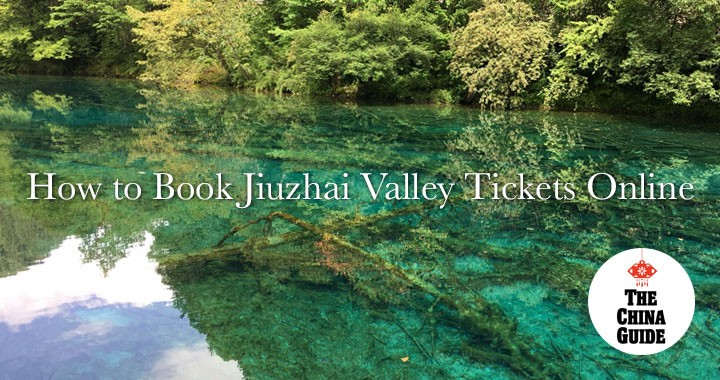 How to Book Jiuzhai Valley Tickets Online