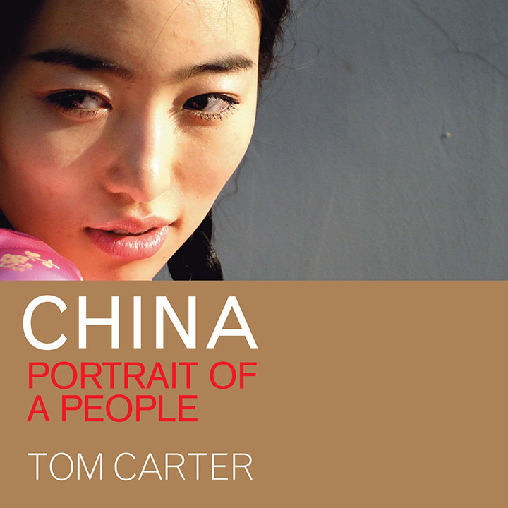 China: Portrait of a People by Tom Carter
