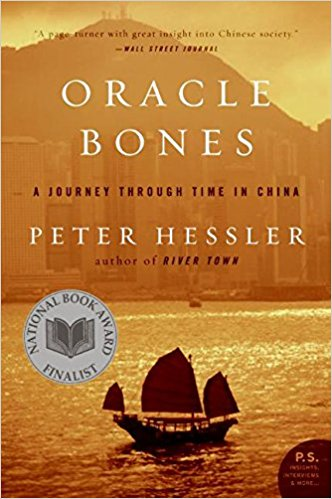 Oracle Bones: A Journey Through Time in China by Peter Hessler